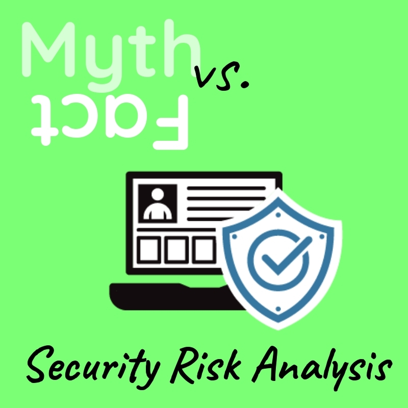 Graphic saying Security Risk Analysis with an image of a laptop guarded by a shield