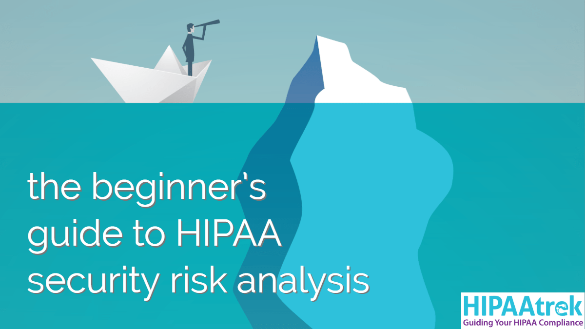 A clickable graphic of The Beginner's Guide to HIPAA Security Risk Analysis. Clicking it opens a web page where you can fill a form to download the guide.