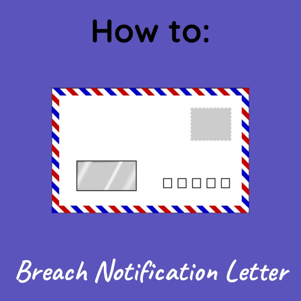 Graphic that says Breach Notification Letter with an image of a priority mail envelope