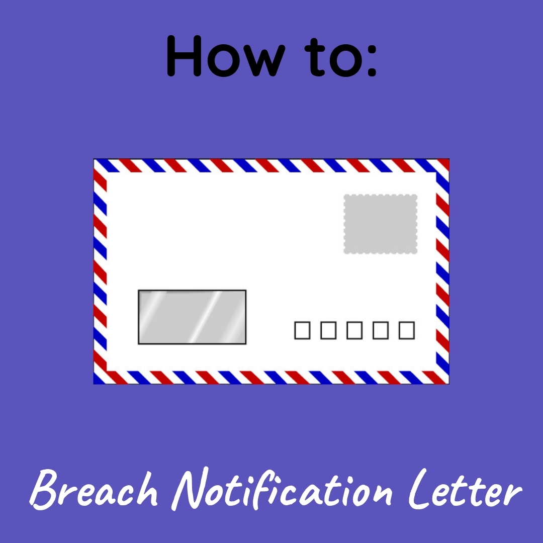 How to Write a Breach Notification Letter (Sample Letter Included)
