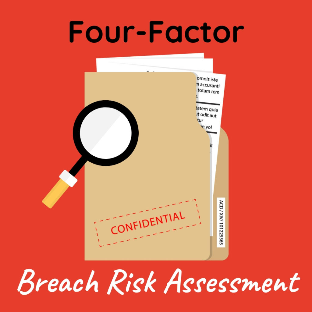 Graphic that says Four-Factor Breach Risk Assessment with image of confidential files and a magnifying glass