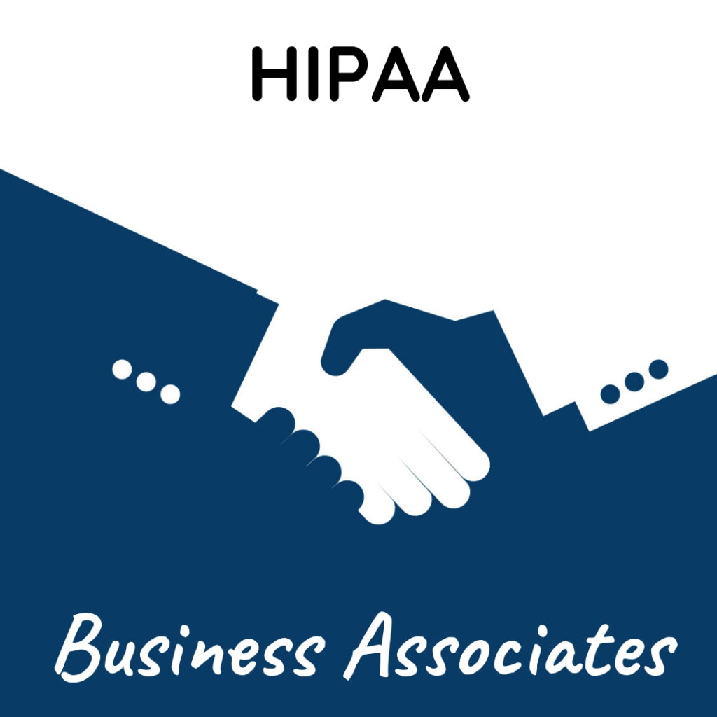 Graphic that says HIPAA Business Associates over a silhouette of a handshake