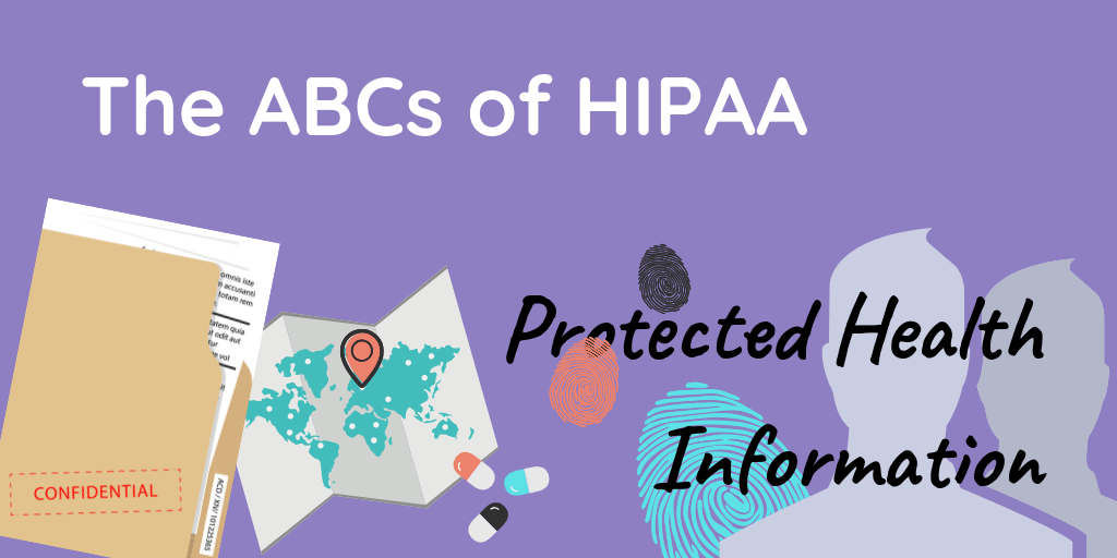 The ABCs of HIPAA Protected Health Information (PHI Decision Tree Included)