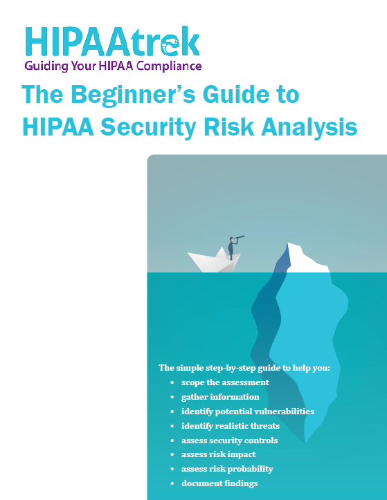 The Beginner's Guide to HIPAA Security Risk Analysis | HIPAAtrek