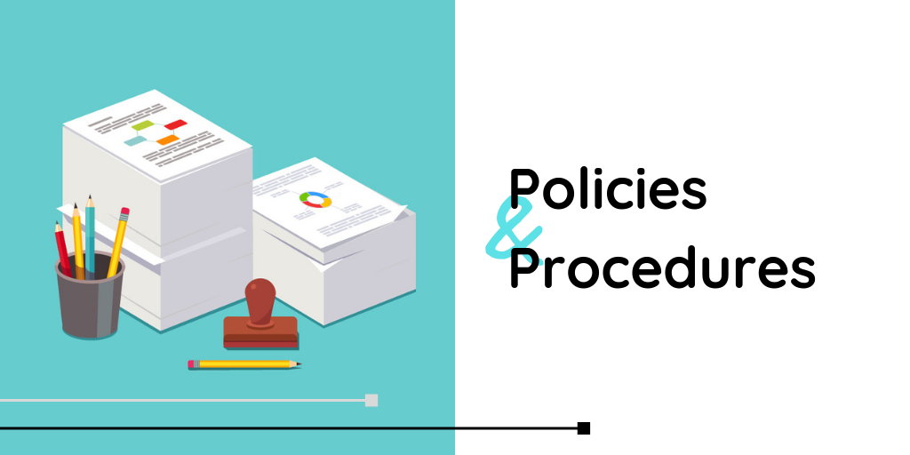Graphic that says Policies and Procedures with an image of a stack of papers with pencils.