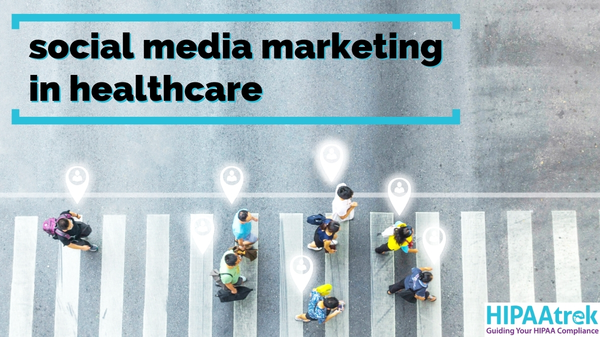 Image of people walking across a crosswalk with the words Social Media Marketing in Healthcare